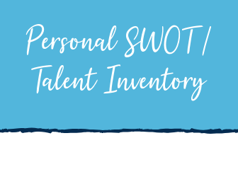 Personal SWOT / Talent Inventory